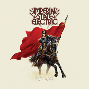 Imperial State Electric: Pop War