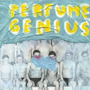 Perfume Genius: Put Your Back N 2 It