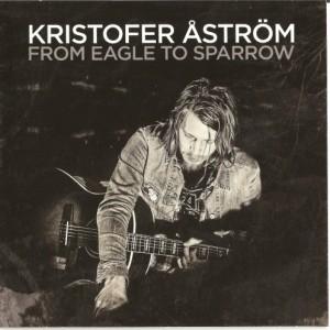 Kristofer Åström: From Eagle to Sparrow