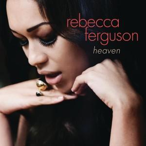 Rebecca Ferguson: Heaven