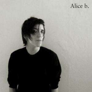Alice B: Alice B
