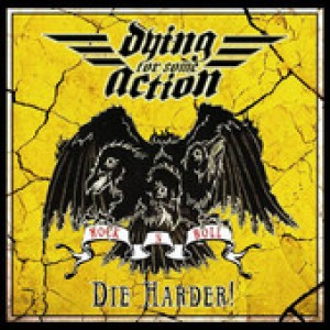 Dying For Some Action!: Die Harder!