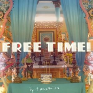 Pinkunoizu: Free Time!
