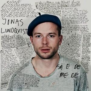 Jonas Lundqvist: Så e de me de