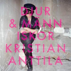 Kristian Anttila: Djur & Människor