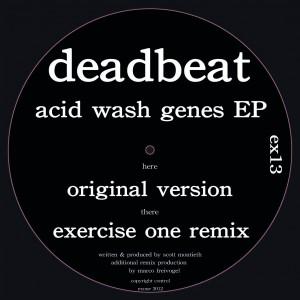 Deadbeat: Acid Wash Genes EP