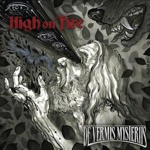 High On Fire: De Vermis Mysteriis