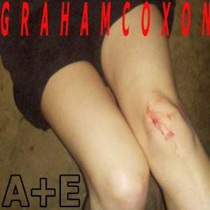 Graham Coxon: A+E