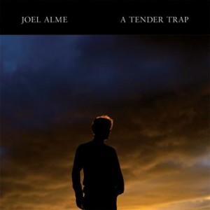 Joel Alme: A Tender Trap