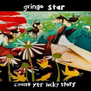 Gringo Star: Count Yer Lucky Stars