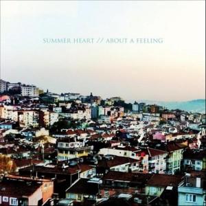 Summer Heart: About a Feeling