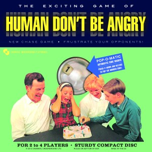 Human Don't Be Angry: Human Don't Be Angry
