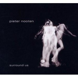 Pieter Nooten: Surround Us