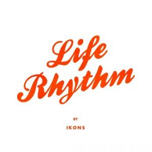 Ikons: Life Rhythm