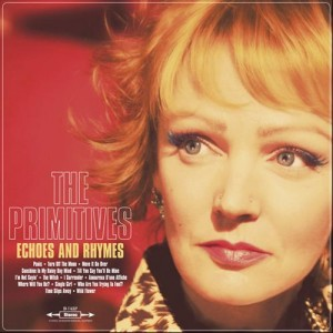 The Primitives: Echoes and Rhymes
