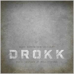 Geoff Barrow & Ben Salisbury: DROKK: Music Inspired by Mega-City One