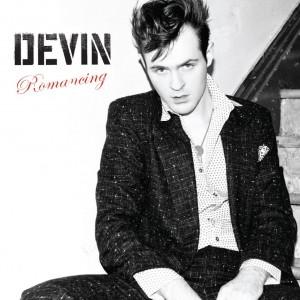 Devin: Romancing