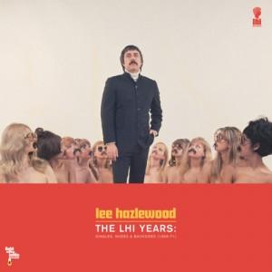 Lee Hazlewood: The LHI Years: Singles, Nudes & Backsides (1978 - 81)