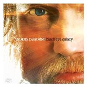 Anders Osborne: Black Eye Galaxy