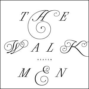 The Walkmen: Heaven