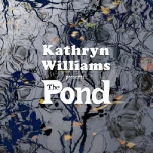 Kathryn Williams: Kathryn Williams presents The Pond