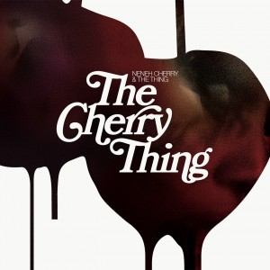Neneh Cherry: The Cherry Thing