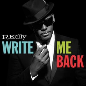 R Kelly: Write Me Back
