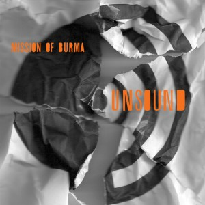 Mission Of Burma: Unsound