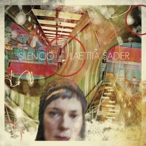 Laetitia Sadier: Silencio
