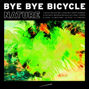 Bye Bye Bicycle: Nature