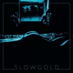 Slowgold: Slowgold