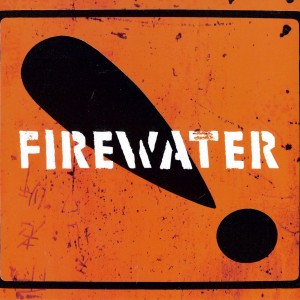 Firewater: International Orange