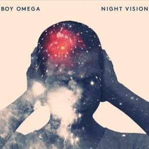 Boy Omega: Night Vision