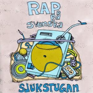 Sjukstugan: Rap På Svenska