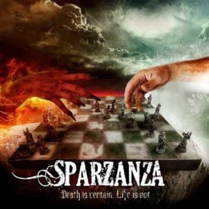 Sparzanza: Death Is Certain, Life Is Not