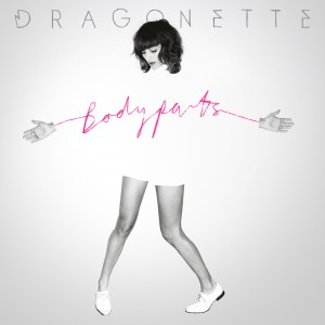 Dragonette: Bodyparts