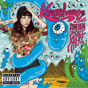Kreayshawn: Somethin' Bout Kreay