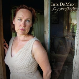 Iris DeMent: Sing The Delta