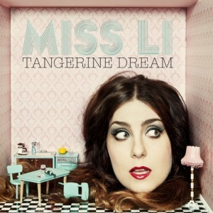Miss Li: Tangerine Dream