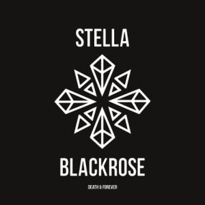 Stella Blackrose: Death & Forever