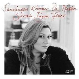 Sarah Dawn Finer: Sanningen Kommer Om Natten