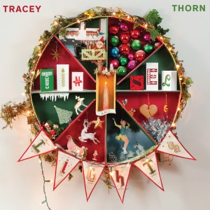 Tracey Thorn: Tinsels And Lights