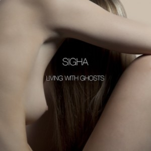 Sigha: Living With Ghosts