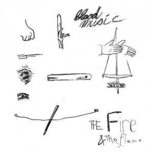 Blood Music: The Fire & The Flame