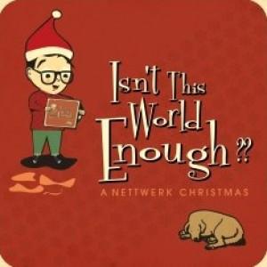 Diverse Artister: Isn't This World Enough - A Nettwerk Christmas