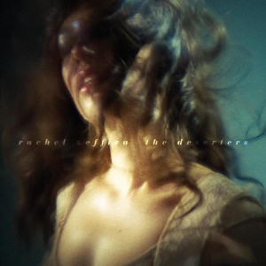 Rachel Zeffira: The Deserters