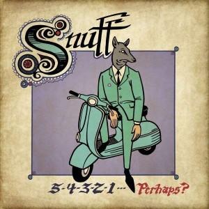 Snuff: 5-4-3-2-1-Perhaps?