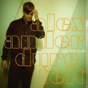 Alexander Durefelt: Electric Mile
