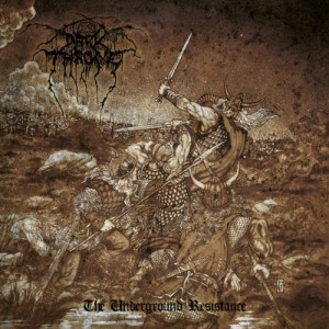 Darkthrone: The Underground Resistance