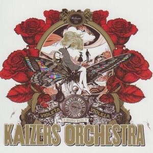 Kaizers Orchestra: Violeta Violeta Vol.3